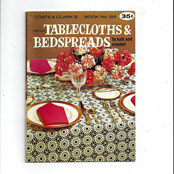 1969 Priscilla Tablecloths and Bedspreads, Coats & Clark's Book 193, Knitting and Crochet, 35 Pgs, Vintage Craft Book