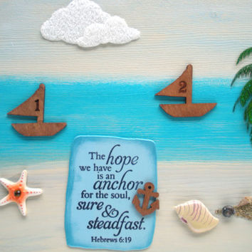 Beach Anchor Verse Plaque. The hope we have is an anchor for the soul, sure and steadfast. Hebrews 6.19  & Job 9:8.  Bible Verse Scripture