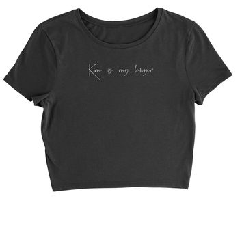 Kim Is My Lawyer Cropped T-Shirt