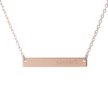 """Rose Gold Over Sterling Silver """"SISTERS"""" Bar Necklace"""