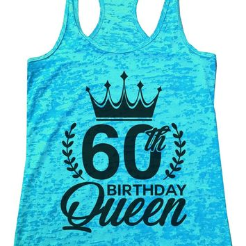 60th Birthday Queen Burnout Tank Top By Funny Threadz