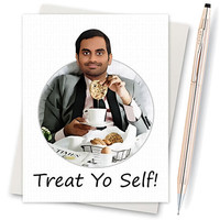 Parks And Rec - Gift For Boyfriend  - Birthday Card - For Wife - Aziz Ansari - Best Friend Birthday  - Birthday Card - Treat Yo Self Card