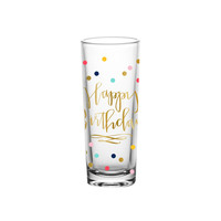 "SLANT COLLECTIONS ""HAPPY BIRTHDAY"" 2OZ SHOT GLASS S/1"