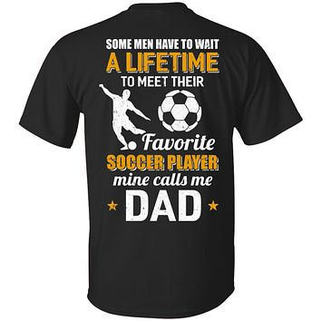 Funny My Favorite Soccer Player Calls Me Dad Gifts