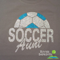 SOCCER AUNT sparkly glitter tee shirt, choose from 3 shirt styles