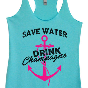 Womens Fashion Triblend Tank Top - Save Water Drink Champagne - Tri-1466
