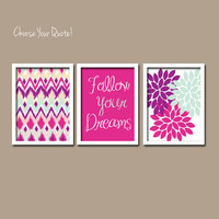 Purple Pink Follow Dreams iKat Inspired Flower Burst Set of 3 Prints Chevron Quote WALL ART Bedroom Bathroom Baby Nursery Choose Your Quote