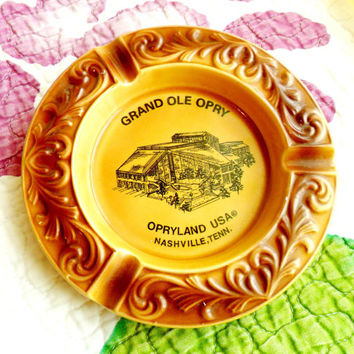 Vintage Grand Ole Opry Ashtray Souvenir Ash Tray Nashville Tennessee TN Nashvegas Country Music Catch All Trinket Dish Opryland Japan