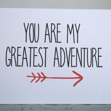 Greeting Card - You are my greatest adventure