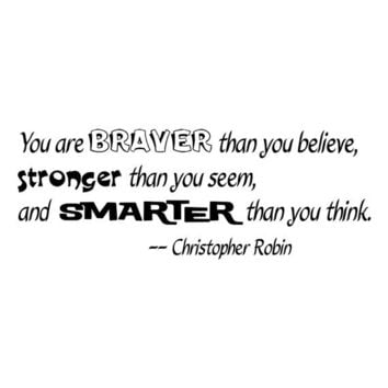 Christopher Robin You are braver than you believe wall decal quote words sticker