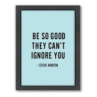 Americanflat Motivated Type ''Be So Good'' Framed Wall Art
