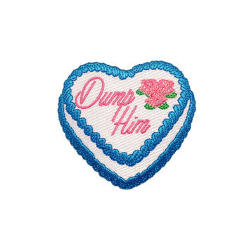 Dump Him Patch