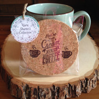 You're The Cream In My Coffee Coasters, Absorbent Coasters, Coffee Gift, Stamped Cork Coasters, Stocking Stuffer, Friend Gift - Item# 016