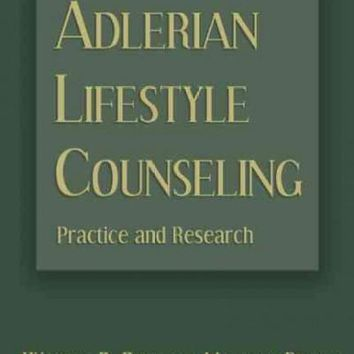 Adlerian Lifestyle Counseling: Practice and Research