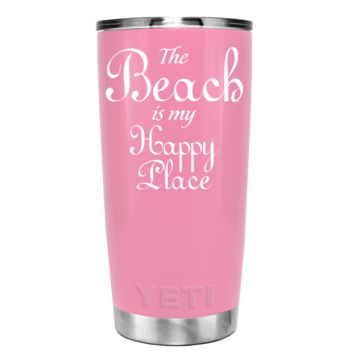 YETI The Beach is my Happy Place on Pretty Pink 20 oz Tumbler