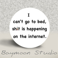 WARNING MATURE CONTENT I Can't Go to Bed Shit is by BAYMOONSTUDIO