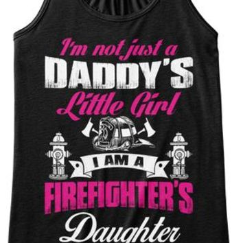 I Am A Firefighter's Daughter