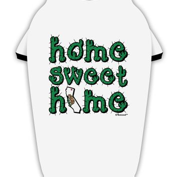 Home Sweet Home - California - Cactus and State Flag Stylish Cotton Dog Shirt by TooLoud