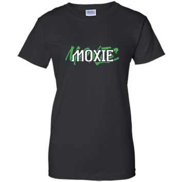 Moxie Cool Graphic Motivational Inspirational Shirt
