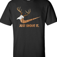 just shoot it hunting buck doe deer funny US dope hoodie T-shirt tee shirt Mens Womens Ladies USA Canada wild wildlife moose turkey MLG-1022