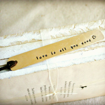 STAMPED BRASS BOOKMARK - Handmade, Love Is All You Need - with Stamped Heart Design, Great Gift for Reader