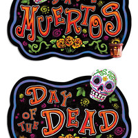"18"" x 18"" ""Day Of The Dead"" Sign"