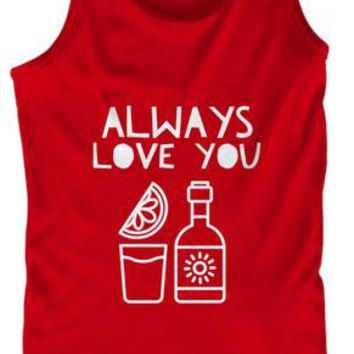Always Love You Six Tequila Shot Lime Tank Top