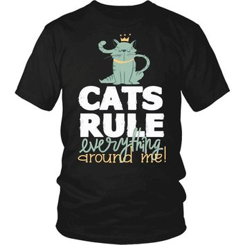 """Cats Rules Everything Around Me"" T-Shirt"