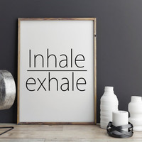 "Typographic print ""Inhale Exhale"" Meditation Inspirational poster Yoga print Yoga poster Yoga wall art Home decor Inspiring print"