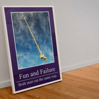 Fun and Failure Both Start Out the Same Way Arrested Development Poster