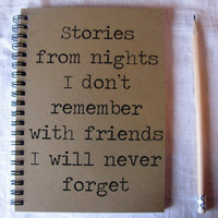 Stories from nights I don't remember with by JournalingJane