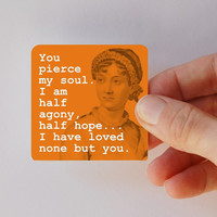 JANE AUSTEN you pierce my soul square magnet by BookFiend on Etsy