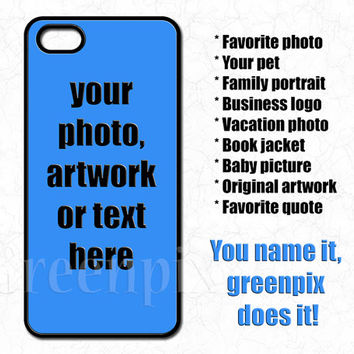 custom iPhone 6 case, customized Galaxy S5 cover, personalized phone case, your photo or artwork, iPhone 4 4s 5 5s 5c cell phone accessories