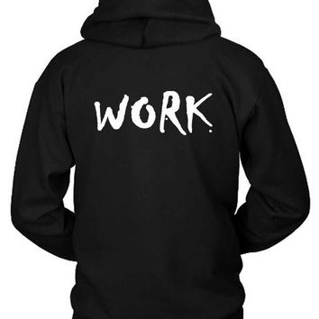 ESBP7V Rihanna Work Featuring Drake Hoodie Two Sided