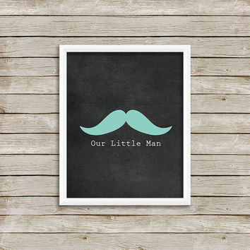 Our Little Man - Wall Art, Print 8 x 10 INSTANT Digital Download Printable