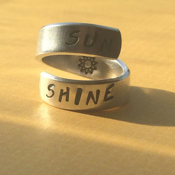 SUN SHINE sun hand stamped inside  aluminum ring 1/4 inch wide sun Hand stamped  inside