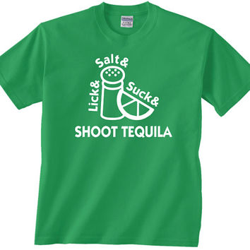Lick Salt Suck Shoot tequila funny t shirt gift comedy tshirt unique gift idea hilarious college graduate 21 birthday party drinks drinking