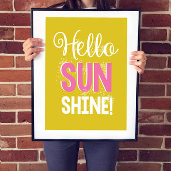 "Positive Poster ""Hello Sunshine"", Sunshine Print, Sunshine Poster, Happy Quote, Positive Energy, Quote Wall Art, Nursery Wall Decor."