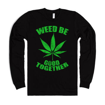 Weed Be Good 2Gether