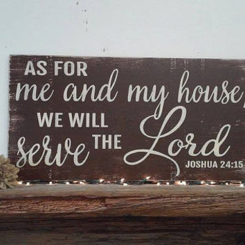 As For Me And My House We Will Serve The Lord Distressed Wood Sign Rustic Sign Christian Wall Sign Christian Wall Art