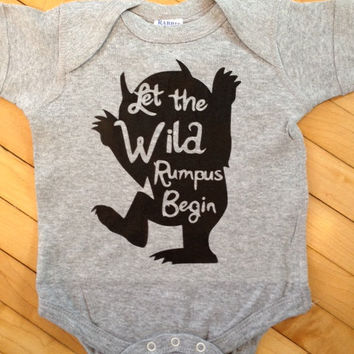 Cute Where The Wild Things Are Let The Wild Rumpus Begin Baby Onesuit- Pick Your Color. Pick Your Size.