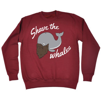 123t USA Shave The Whales Funny Sweatshirt