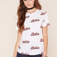 Babe Graphic T-Shirt