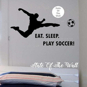 Eat sleep play soccer Wall Decal health Sticker Art Decor Bedroom Design Mural sports lifestyle work out home decor
