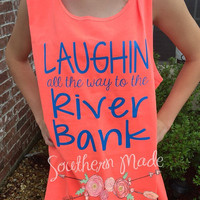 Laughing All The Way To The River Bank Tank Top Customize your own colors