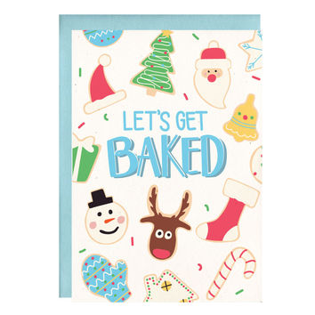 Let's Get Baked Funny Holiday Card