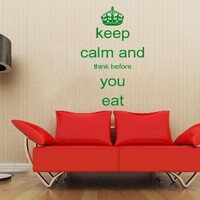 Words Sign Quote Keep Calm Think Before You Eat Vinyl Decals Wall Art Sticker Home Modern Stylish Interior Decor for Any Room Smooth and Flat Surfaces Housewares Murals Design Graphic Bedroom Living Room (4293)