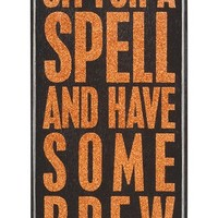 Primitives by Kathy 'Sit for a Spell and Have Some Brew' Box Sign