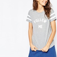 ASOS T-Shirt With Follow Me Print at asos.com