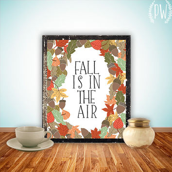 Fall Printable art decoration halloween leaves art digital print wall decor poster, autumn print - Fall is in the air INSTANT DOWNLOAD